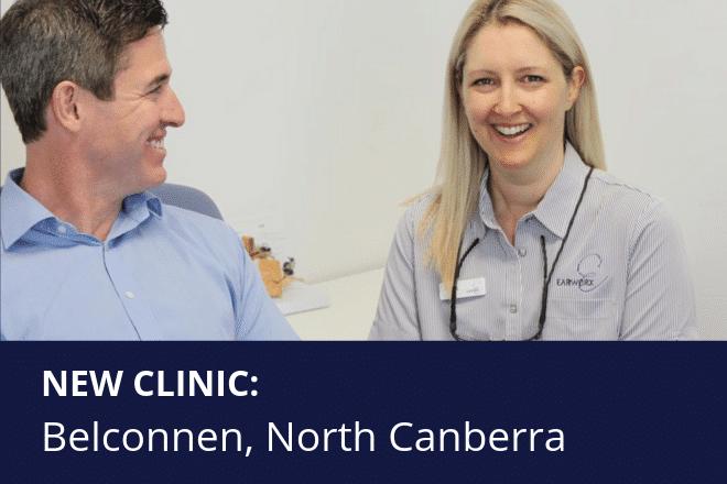 New Earworx Clinic Belconnen North Canberra